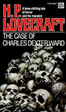 The Case Of Charles Dexter Ward [novel] by…