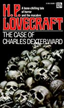 The case Of Charles Dexter Ward by H.P.…