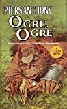 Anthony, Piers: Ogre, Ogre