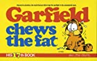 Garfield Chews the Fat by Jim Davis