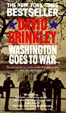 Brinkley, David: Washington Goes to War