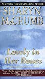 Sharyn McCrumb: Lovely in Her Bones