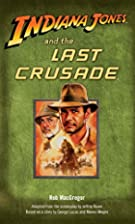 Indiana Jones and the Last Crusade by Rob…