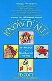 Zotti, Ed: Know It All!