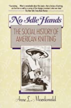 No Idle Hands: The Social History of…