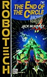 McKinney, Jack: End of the Circle (Robotech #18)