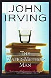 Irving, John: The Water-Method Man