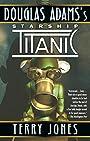 Douglas Adams's Starship Titanic - Terry Jones