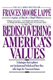 Lappe, Frances Moore: Rediscovering America's Values