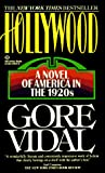 Vidal, Gore: Hollywood: A Novel of America in the 1920's