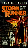 Harper, Tara K.: Storm Runner (Tales of the Wolves)