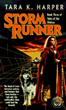 Storm Runner (Tales of the Wolves, Book 3)…
