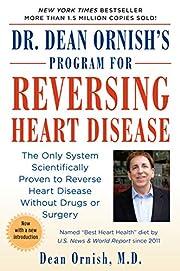 Dr. Dean Ornish's Program for Reversing…