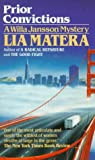 Matera, Lia: Prior Convictions (Willa Jansson, Book 4)