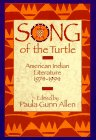 Allen, Paula Gunn: Song of the Turtle