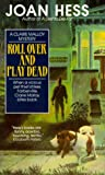 Hess, Joan: Roll over and Play Dead