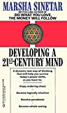 Sinetar, Marsha: Developing the Twenty-First Century Mind