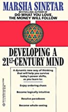Developing a 21st Century Mind by Marsha…