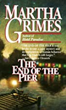 The End of the Pier by Martha Grimes