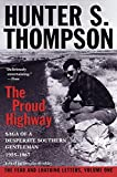 Brinkley, Douglas: The Proud Highway: Saga of a Desperate Southern Gentleman 1955-1967