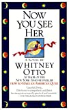 Otto, Whitney: Now You See Her