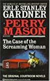 Gardner, Erle Stanley: The Case of the Screaming Woman