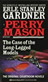 Gardner, Erle Stanley: The Case of the Long-Legged Models