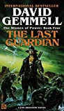 Gemmell, David: Last Guardian (The Stones of Power, Book Four)