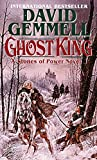 Gemmell, David: Ghost King (Stones of Power)