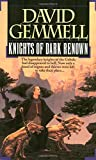 Gemmell, David: Knights of Dark Renown