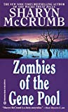 McCrumb, Sharyn: Zombies of the Gene Pool