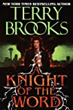 Brooks, Terry: A Knight of the Word