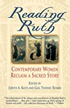 Reading Ruth: Contemporary Women Reclaim a…