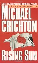Rising Sun by Michael Crichton