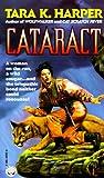 Tara K. Harper: Cataract