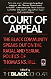 Chrisman, Robert: Court of Appeal: The Black Community Speaks Out on the Racial and Sexual Politics of Clarence Thomas Vs. Anita Hill
