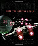 Vaz, Mark Cotta: Industrial Light & Magic: Into the Digital Realm