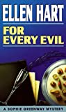 Hart, Ellen: For Every Evil (Sophie Greenway Mysteries)