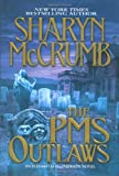 McCrumb, Sharyn: The PMS Outlaws: An Elizabeth MacPherson Novel