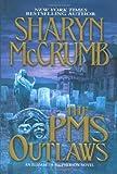 McCrumb, Sharyn: The PMS Outlaws: An Elizabeth MacPherson Novel