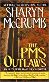 McCrumb, Sharyn: The PMS Outlaws