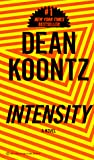 Koontz, Dean: Intensity