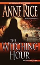 The Witching Hour (Lives of the Mayfair…