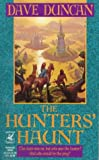 Duncan, David J.: The Hunters&#39; Haunt
