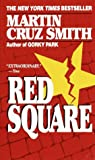 Smith, Martin Cruz: Red Square