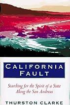 California Fault by Thurston Clarke
