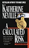 Neville, Katherine: A Calculated Risk