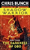 Chris Bunch: The Darkness of God (Shadow Warrior, Book, 3)