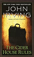 Cider House Rules, The by John Irving