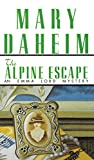 Daheim, Mary: The Alpine Escape